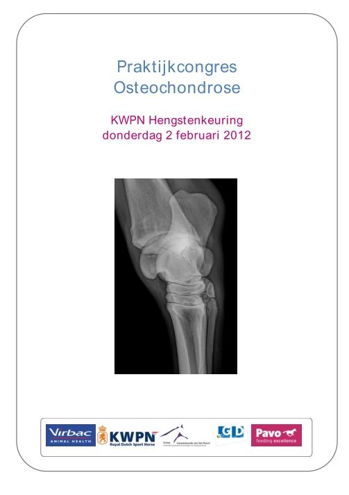Praktijkcongres ostechondrose 2 februari 2012