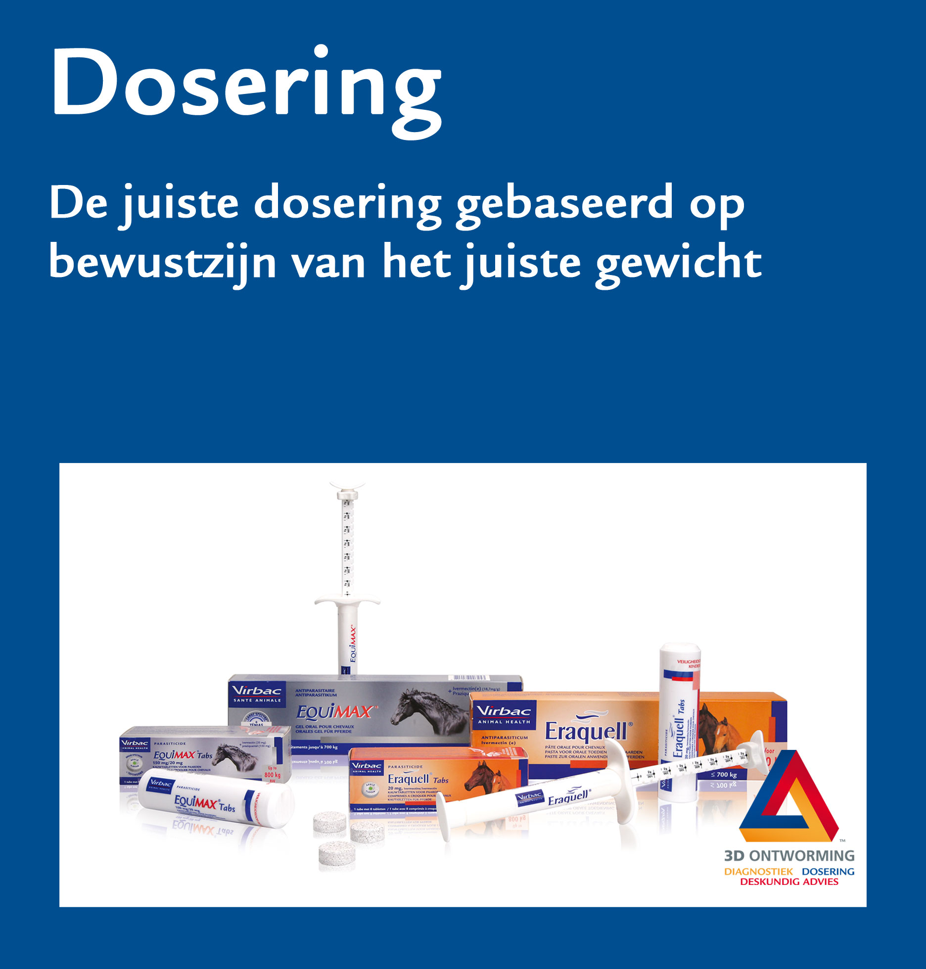 3D ontworming Dosering