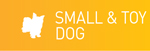 Small & Toy Dogs Button